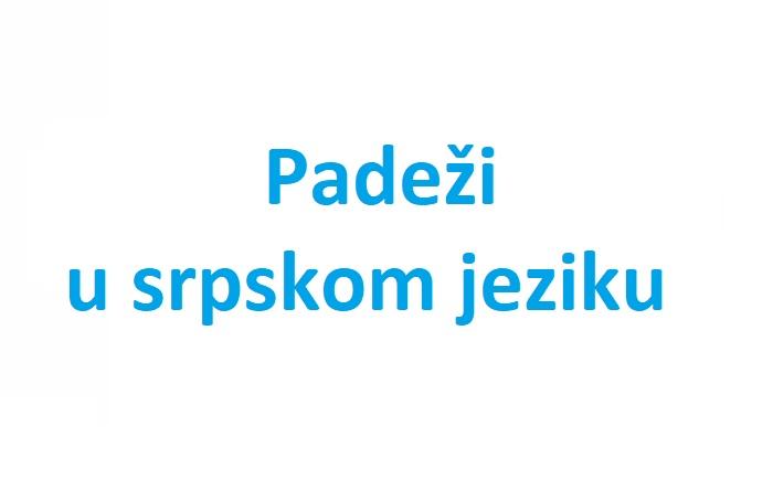 srpski padezi nastavci